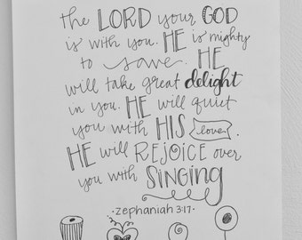 Christian Print- He Is Mighty To Save - Zephaniah 3:17  8 x 10 Original Print