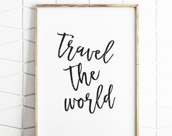 travel decor, travel art, travel the world, travel digital quote, travel decors, travel poster, travel print, travel over world