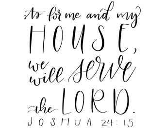 """Printable Digital Download - """"As for me and my house, we will serve the Lord"""" Bible verse 