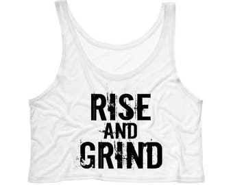 Rise and Grind crop tank, Workout Shirt, Funny Workout, Fitness Shirt, Running Shirt, Gym Wear, Training Shirt