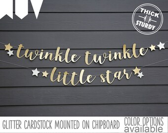 twinkle twinkle little star banner, with stars, Gender Reveal banner, Baby Shower, kid's birthday, glitter party decorations