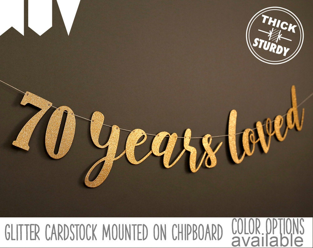 70th birthday banner 70 years loved glitter banner 70th for 70th birthday decoration