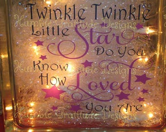 Decorative Lighted Glass Block - Twinkle Twinkle Little Star Do You Know How Loved You Are - Home Decor