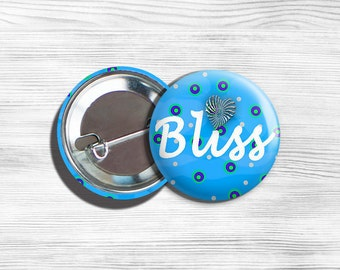 "Inspirational ""Bliss"" Pinback Button Blue 1.75"""