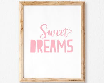 "Pink ""Sweet Dreams"" print, Sweet Dreams, Kids wall art, SM,Sweet Dreams poster, Girls Nursery print, Girls Bedroom decor, Baby Shower Gift"