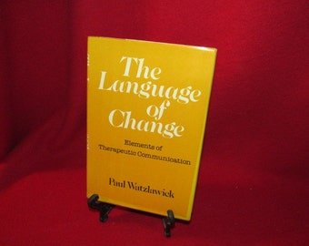 "Psychology: ""The Language of Change"" by Paul Watzlawick"
