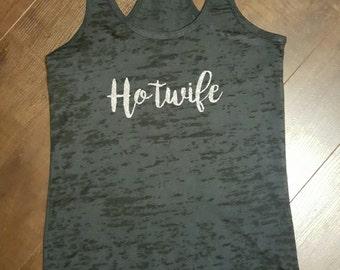 Hotwife burnout tank top