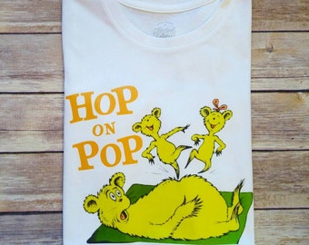 Hop on Pop...Dr. Seuss Day white shirt