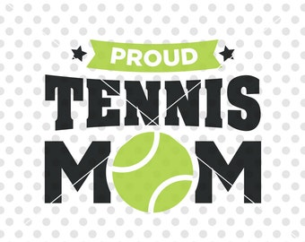 Tennis Mom SVG DXF Cutting File, Tennis Svg Dxf Cutting File, Tennis Clip Art Vector, Sports Svg Cut File, Tennis Ball Svg Dxf Cut File