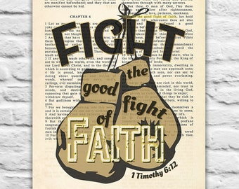 Fight the Good Fight of Faith-1Timothy 6:12 Vintage Bible Page printable DIGITAL DOWNLOAD,dictionary page Christian art, Diy,8x10,11x14 Jpeg