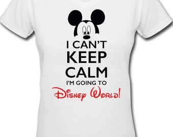 Disney I Can't Keep Calm I'm Going to Disney Iron on Shirt Image DIGITAL IMAGE