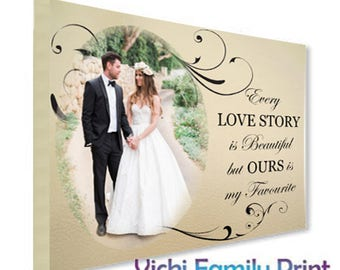 Beautiful wedding love story quote canvas with your photo