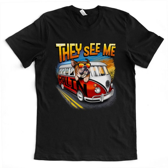 They See Me Rollin' English Bulldog Unisex T-shirt - VW bus - 3 Color Options - Dog Owner Gift, Dog Lover