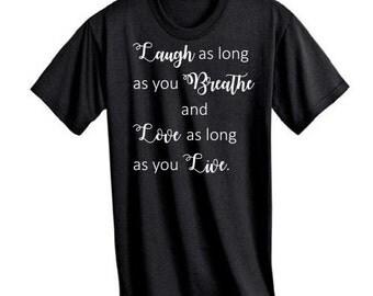 Laugh as long as you breathe