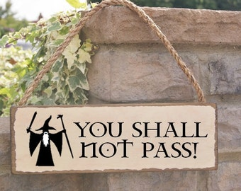 You shall not pass! rustic solid oak stained sign can be personalised