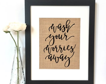 Wash your worries away Bathroom Print // Rustic Home Decor // Bathroom Decor // Bathroom Print