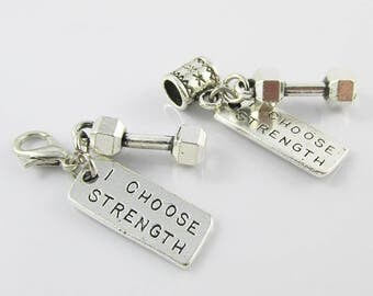 I Choose Strength & Dumbbell Charm Select European Bail or Clip on Clasp
