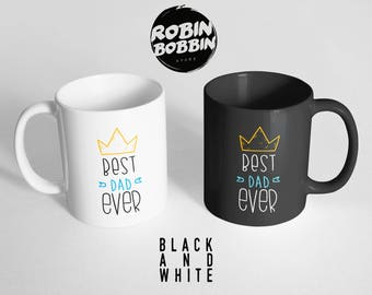 Best Dad Ever, Funny Daughter to Father Gift, Funny Gift for Dad Mug, Dad Gift for Christmas, Father's Day Gift, Black and White Mug