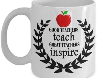 Great teacher Inspires - Coffee mug gift for teachers