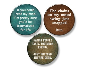 "FUNNY SAYINGS Fridge Magnet Set - 3 Large 2.25"" Round Magnets (Set #1)"