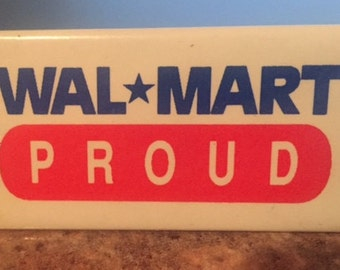 Wal-Mart Proud Pin
