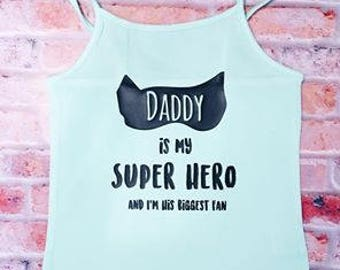 Daddy Is My Superhero Shirt/Tank!