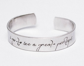 I Go To See A Great Perhaps / Inspirational Jewelry / Inspirational Bracelet / Quote Jewelry / François Rabelais