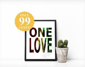 One Love,Stoner Art,Rasta,Rastafari,Rastafarian,Marijuanna,Marajuanna,Stoner Decor,Weed Art,Weed Decor,Downloadable,Print