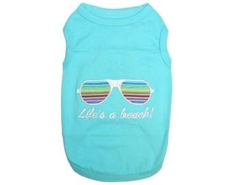 Life's A Beach Dog T-Shirt, Dog Clothes, Pet Shirts