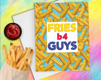 Galentine, Funny Galentine, Break Up Card, Card for Best Friend, Card for Friend, Fries Before Guys, funny card for friend, cheer up card