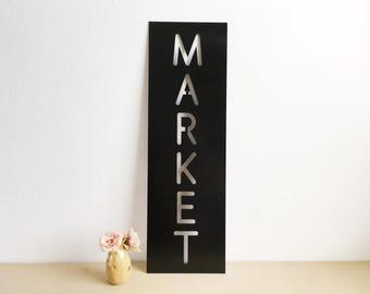 Market Metal Sign - Market Sign - Metal Sign - Metal Wall Art - Metal Home Decor - Farmhouse Home Decor