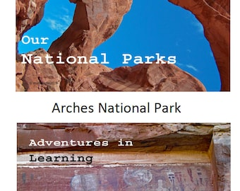 Our National Parks - Arches, Adventures in Learning