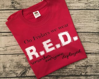 """RED Friday Military Deployment T-Shirt - """"On Friday We Wear RED"""" Mean Girls Quote - Marine Corps - Army - Navy - Air Force - Coast Guard"""