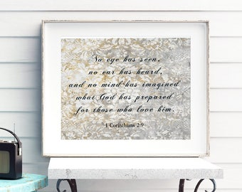 1 Corinthians 2:9 No eye has seen no ear has heard and no mind has imagined what God Bible verse Digital Print You Print & Frame Scripture