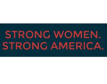 Bumper Sticker Decal - Strong Women Strong America - FREE SHIPPING