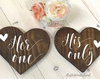 Her One His Only Signs, Bride and Groom Signs, Mr and Mrs Chair Signs, Mr and Mrs Wedding Signs, Bride and Groom Table Signs,Sweetheart tab