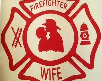 Firefighter wife sticker decal