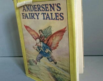 Anderson's Fairy Tales 1928 First Edition Published by John Shaw and Co Ltd.