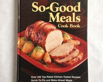 Better Homes and Gardens So-Good Meals Cook book // 1975 // Vintage // Cookbook