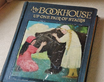 Antique Children's Book - My Book House - Up One Pair Of Stairs - Collection of Classic Stories with Colored Illustrations -Very Collectible