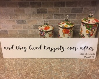 and they lived happily ever after - personalized sign