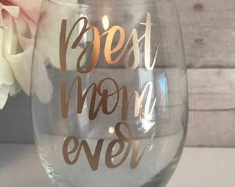 mothers day stemless wine glass with card-best mom ever