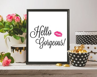 """Hello Gorgeous Pink Lips printable wall art calligraphy wall print motivational - can be printed on 8.5""""x11"""" paper"""