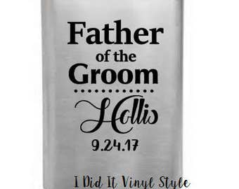 Father of Groom Gifts. Father of Groom  Flasks. Wedding Party Gifts. Wedding Gifts. Wedding Favors. Gifts for Father of Groom.