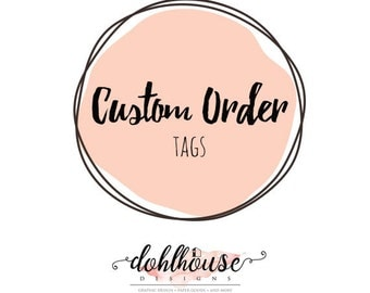 Custom Graphic Design Order on Party Favor Tags, Tag Toppers, Circle Tags, Circle Toppers, Labels