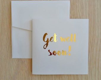 Foil Greeting Card, Get Well Soon Card, Inspirational Quote Card, Birthday Card