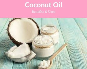 Coconut Oil Benefits and Uses Ebook