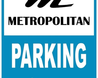 NASH METROPOLITAN Parking Only 12x18 Thick Aluminum Sign