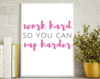 Work Hard - Wall Decor