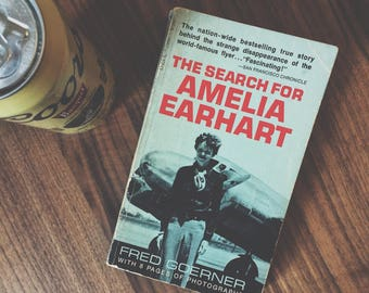 The Search For Amelia Earhart by Fred Goerner